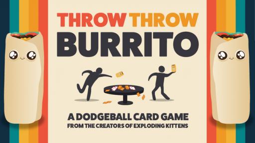 throw throw burrito kickstarter